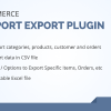 Woocommerce csv import export plugin - orders, customers, products